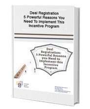 Deal Registration: 5 Powerful Reasons you Need to Implement this Incentive Program