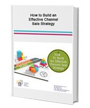 Effective Channel Sale Strategy