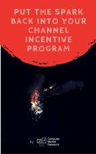 greater revenue, ROI & partner commitment levels-channel incentive programs