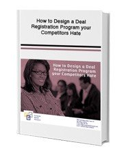 How to Design a Deal Registration Program your Competitors Hate