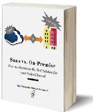 Saas vs On-Premise How to Determine the Best Solution for your Sales Channe